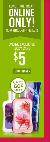 $5 Online Exclusive Body Care
