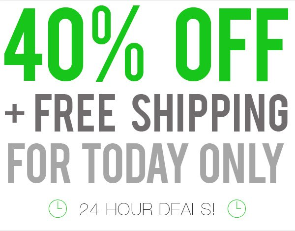 40% Off everything + free shipping.