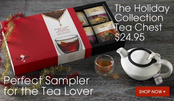Perfect Sampler for the Tea Lover - The Holiday Collection Tea Chest - $24.95. Shop Now...