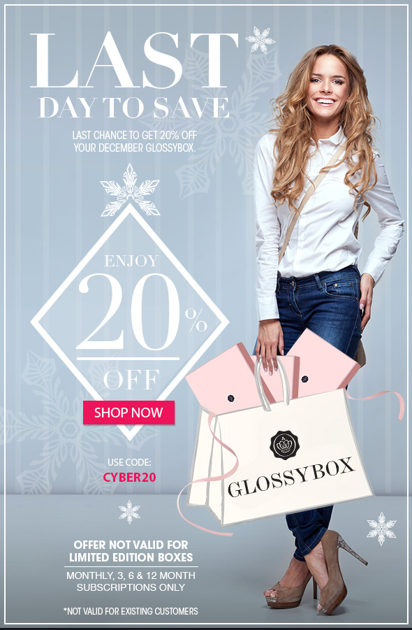 Last Day to Save >> Last chance to get 20% off your December GLOSSYBOX.   Enjoy 20% Off  Usde code: CYBER20  *Offer not valid for limited edition boxes. Monthly, 3, 6, & 12 month subscriptions only.
