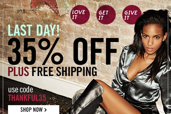 Last Day! 35% OFF plus FREE SHIPPING! Shop Now