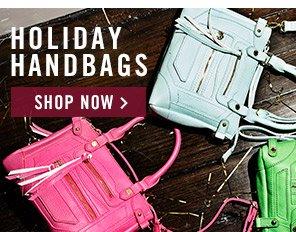 Holiday Handbags! Shop Now