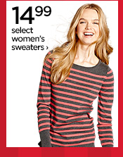 14.99 select women's sweaters ›