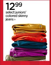 12.99 select juniors' colored skinny jeans ›