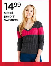 14.99 select juniors' sweaters ›