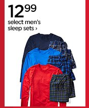12.99 select men's sleep sets ›