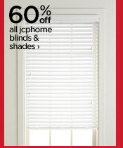 60% all jcphome blinds & shades ›