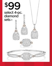 $99 select 4-pc. diamond sets ›