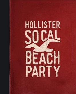 HOLLISTER SO CAL BEACH PARTY
