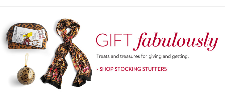 GIFT Fabulously. Treats and treasures for giving and getting. SHOP  STOCKING STUFFERS