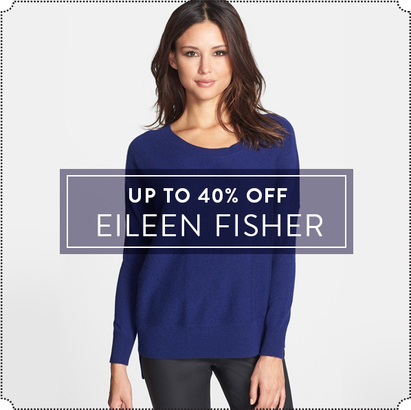 UP TO 40% OFF - EILEEN FISHER
