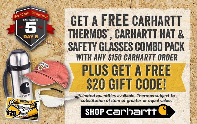 Get A FREE Carhartt Thermos + FREE Carhartt Hat + FREE Carhartt Safety Glasses + FREE $20 Gift Code + FREE Shipping!