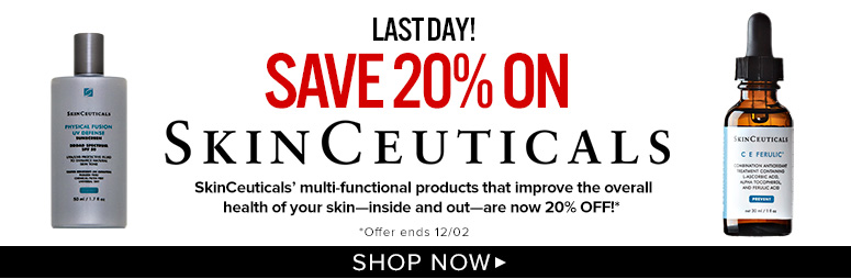 Today OnlySave 20% on SkinceuticalsSkinCeuticals' multi-functional products that improve the overall health of your skin—inside and out—are now 20% Off!**Offer ends 12/02Shop Now>>