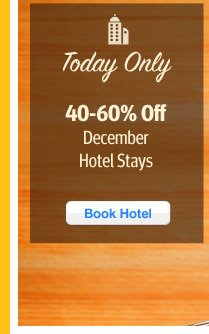 40-60% Off Hotel Stays
