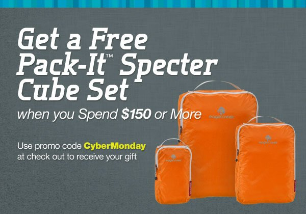 Get a Free Pack-It™ Specter Cube Set with any $150 Purchase