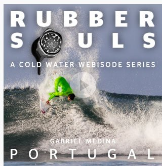 Rubber Souls - A Cold Water Webisode Series - Portugal - Gabriel Medina