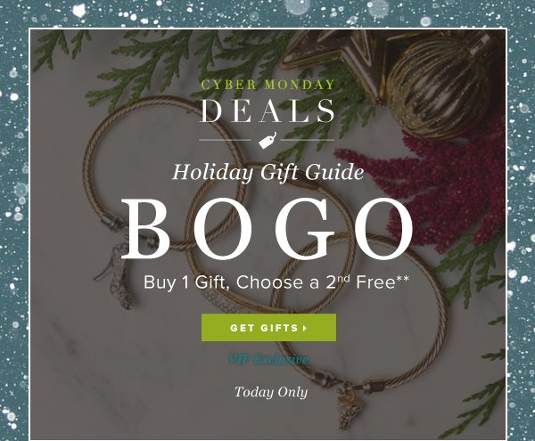 VIP Exclusive Holiday Gift Guide BOGO Buy 1 Gift, Choose a 2nd Free** - - Get Gifts