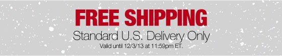Free Shipping - Standard U.S. Delivery Only
