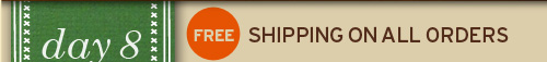FREE  shipping on orders of 40 dollars DAY 1