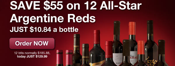 Day 2: Save $55 on 12 all star Argentine reds