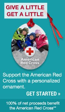 Support the American Red Cross with a personalized ornament. Get Started.