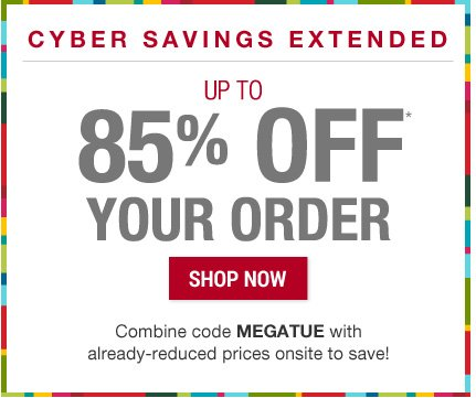 Up to 85% off your order with code MEGATUE. Shop now.