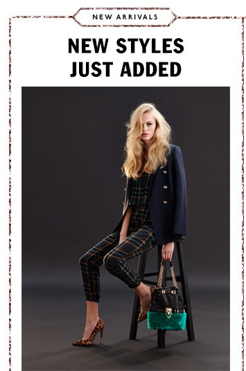 New Styles - Just Added