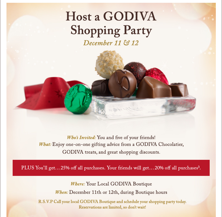 Host a GODIVA Shopping Party December 11 & 12