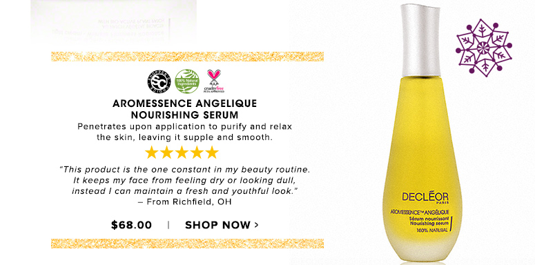 "Shopper's Choice. 100% Nat. Cruelty Free. 5 Stars Aromessence Angelique Nourishing SerumPenetrates upon application to purify and relax the skin,  leaving it supple and smooth. ""This product is the one constant in my beauty routine. It keeps my face from feeling dry or looking dull, instead I can maintain a fresh and youthful look."" – From Richfield, OH$68.00Shop Now>>"