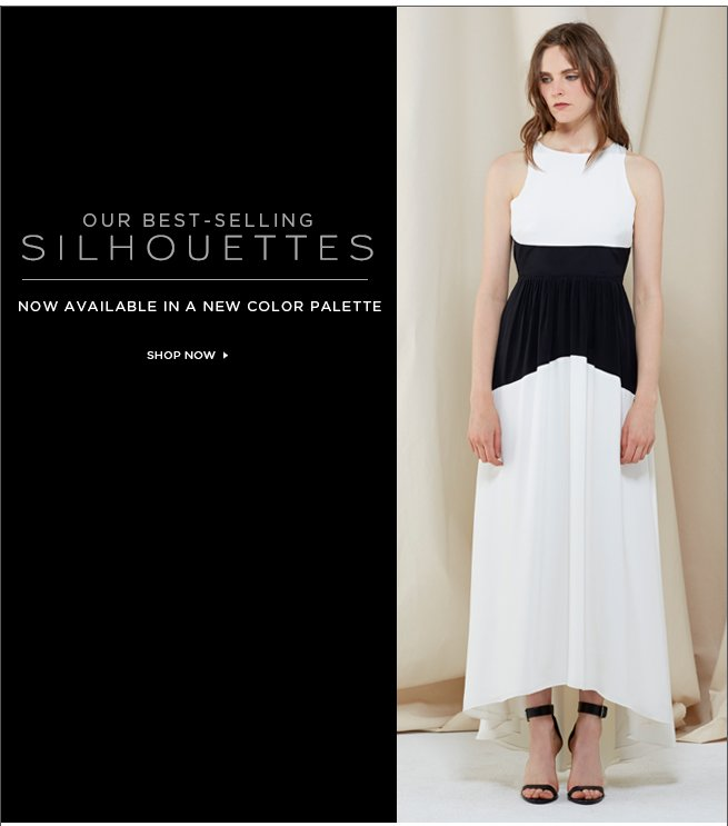 Our Best-Selling Silhouettes are Back