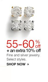 55-60% off + an extra 10% off Fine and silver jewelry. Select styles. shop now