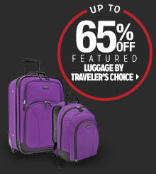 Up to 65% off Featured Luggage by Traveler's Choice