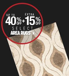 Up to 40% off + Extra 15% off Area Rugs**