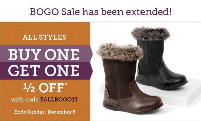 BOGO Sale has been extended! All styles buy one get one 1/2 off* with code FALLBOGO13 - Ends Sunday, December 8