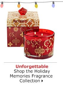 Unforgettable Shop the Holiday Memories Fragrance Collection