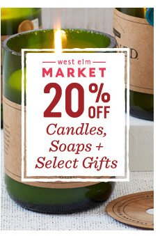 20% off candles, soaps + select gifts