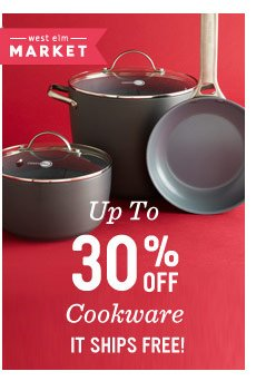 Up to 30% off cookware. It ships free!