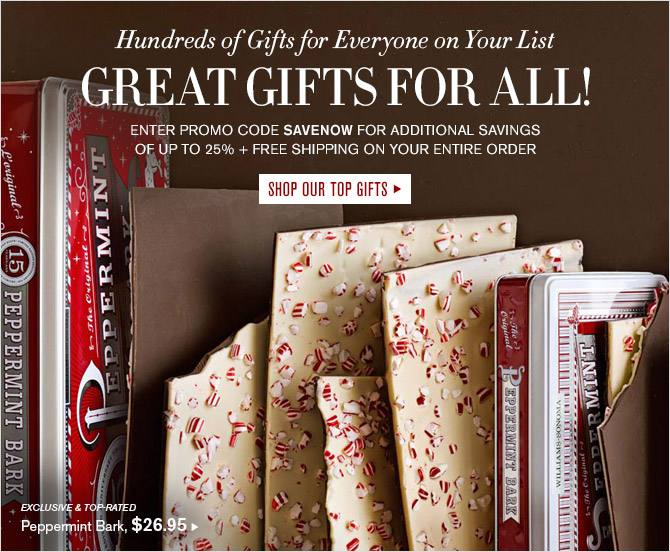Great Gifts for All! SHOP OUR TOP GIFTS