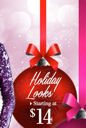 SHOP Holiday Looks starting at $14