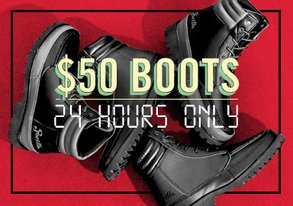 Shop 24 HRS ONLY: $50 Boots