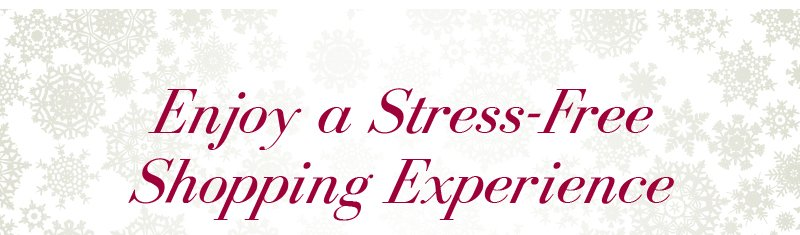 Enjoy a Stress-Free Shopping Experience