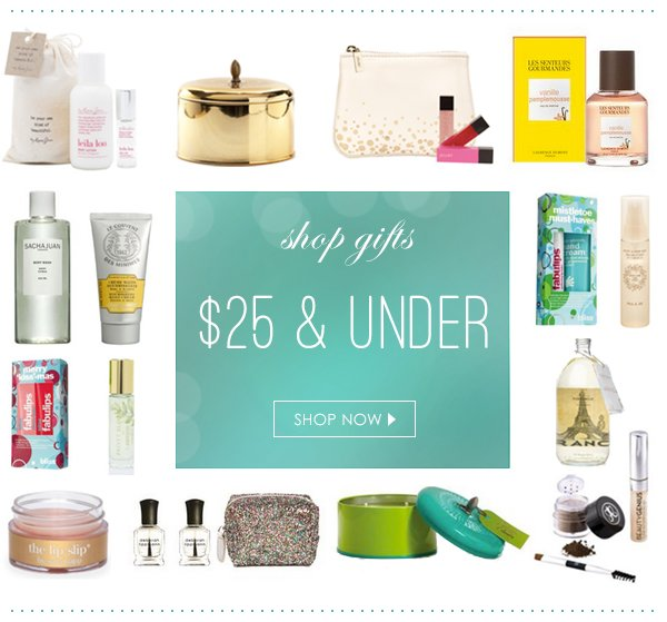 Shop gifts $25 and under!