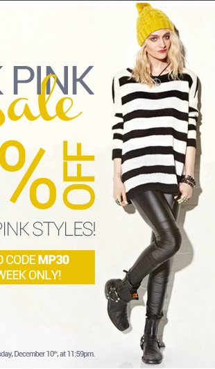 Enjoy 30% OFF all Mink Pink styles with promo code MP30! One week only!
