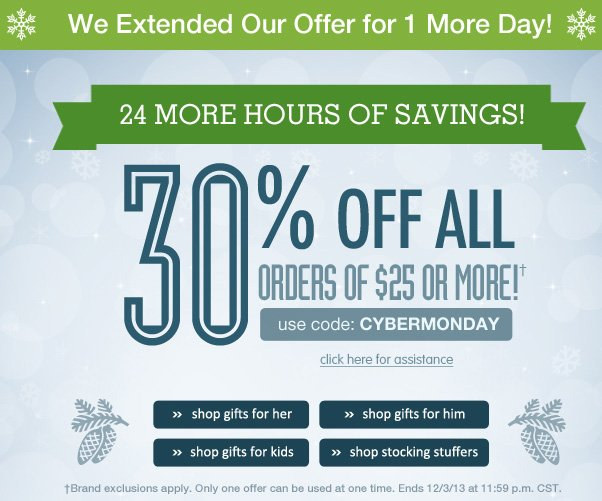 30% Off $25+ - Cyber Monday Sale Extended!