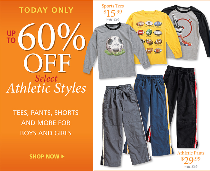Up to 60% off athletic styles today only