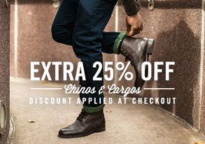 Shop Extra 25% Off: Chinos & Cargos