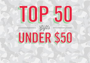 Shop Top 50 Gifts Under $50