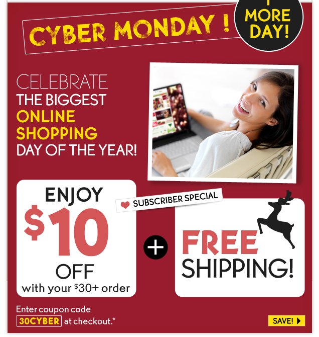 CYBER MONDAY! 1 MORE DAY!