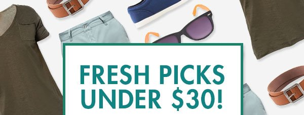 Fresh Picks Under $30