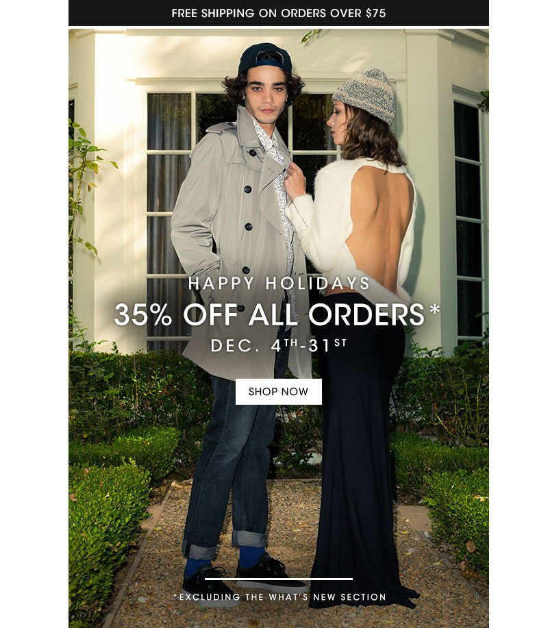 Holiday Sale 35% off all orders.